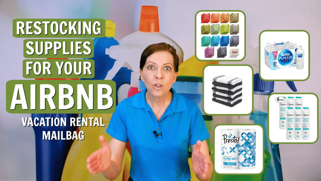 Restocking Supplies for Your Airbnb, Vacation Rental Mailbag, Savvy Cleaner